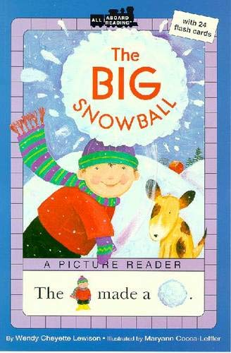 9780448421841: The Big Snowball (All Aboard Picture Reader)