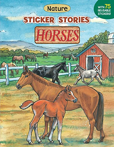 9780448421957: Horses [With Sticker] (Nature Sticker Stories Book)