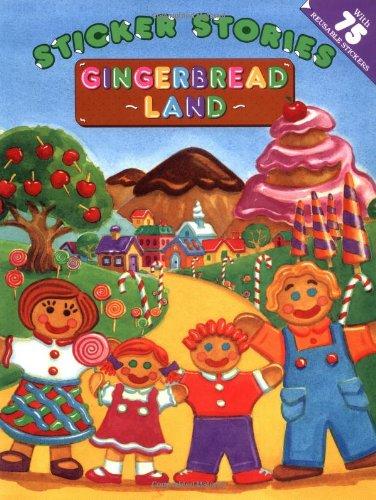 9780448421964: Gingerbread Land (Sticker Stories)