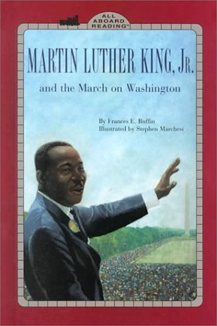 9780448424248: Martin Luther King, Jr., and the March on Washington (All Aboard Reading)