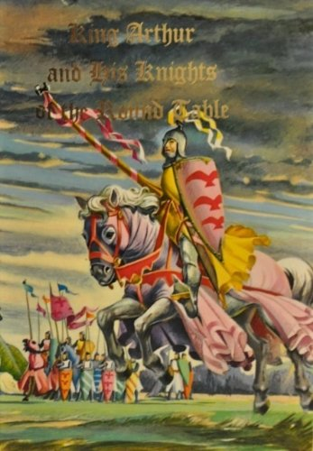 King Arthur and His Knights of the: Thomas Malory; Sidney