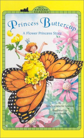 9780448424736: Princess Buttercup GB: A Flower Princess Story (All Aboard Reading)