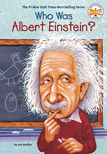 Who Was Albert Einstein?: Robert Andrew Parker;