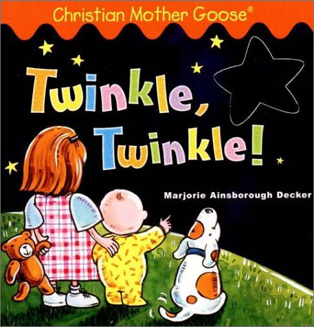 9780448425092: Twinkle, Twinkle! (Christian Mother Goose)
