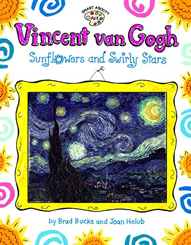 9780448425214: Vincent Van Gogh: Sunflowers and Swirly Stars (Smart About Art)