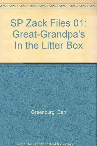 SP Zack Files 01: Great-Grandpa's In the Litter Box (9780448425580) by Dan Greenburg