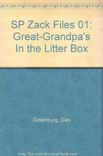 SP Zack Files 01: Great-Grandpa's In the Litter Box (0448425580) by Dan Greenburg