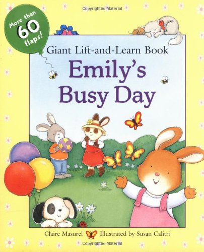 9780448426099: Emily's Busy Day Giant Lift-the-Flap