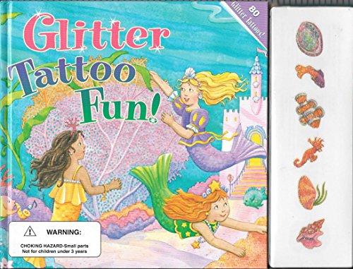 9780448426310: Four Glitter Tattoo Stories in ONE Book: Fluttery Butterflies, Mermaid's Ball, Flower Princesses, Busy Ballet School (Glitter Tattoo Stories)