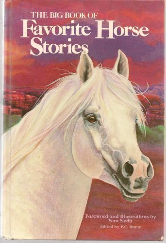 9780448426419: The Big Book Of Favorite Horse Story: Twenty-five Outstanding Stories By Distinguished Authors