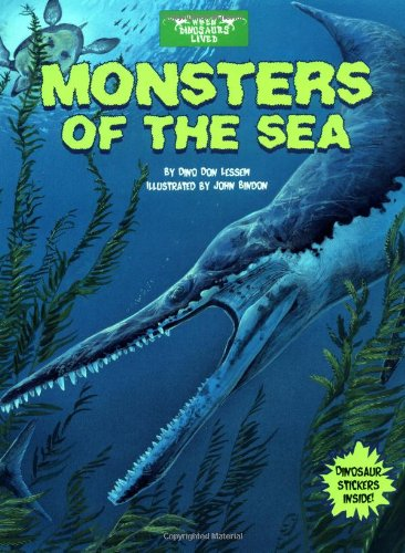 9780448426464: Monsters of the Sea (When Dinosaurs Lived)