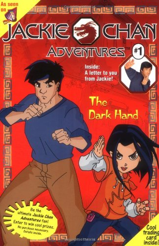 9780448426495: The Dark Hand: A Novelization (Jackie Chan Adventures, No. 1)