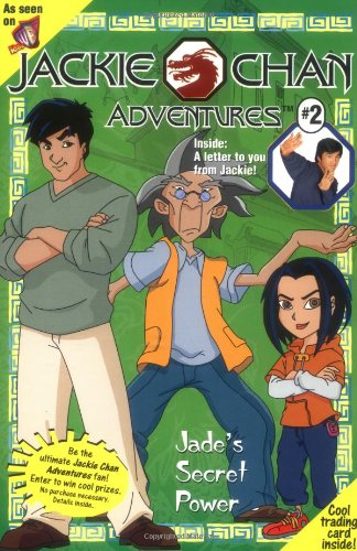 Jades Secret Power (Jackie Chan Adventures, No.: West, Cathy