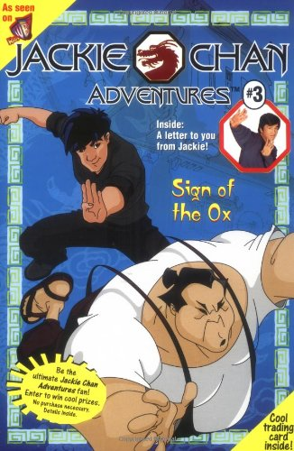 9780448426518: Sign of the Ox (Jackie Chan Adventures #3)