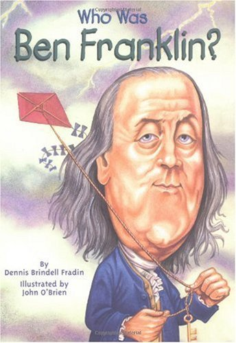 9780448426587: Who Was Benjamin Franklin?