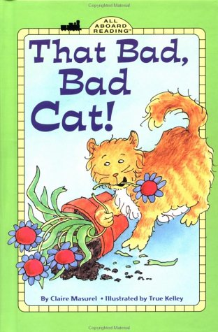 9780448426655: That Bad, Bad Cat! GB (All Aboard Reading)
