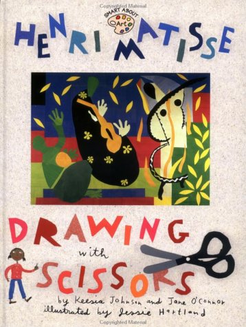 9780448426679: Henri Matisse: Drawing with Scissors GB (Smart About Art)