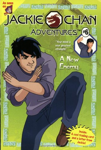 9780448426693: A Jackie Chan #6: New Enemy (Jackie Chan Adventures)