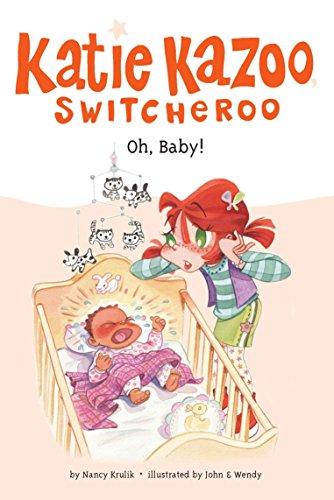 Oh, Baby! #3 (Katie Kazoo, Switcheroo): Krulik, Nancy E.