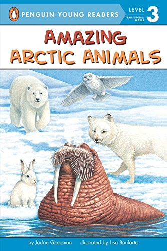 9780448428444: Amazing Arctic Animals (Penguin Young Readers, Level 3)