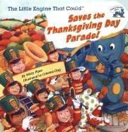 9780448428611: The Little Engine That Could Saves the Thanksgiving Day Parade