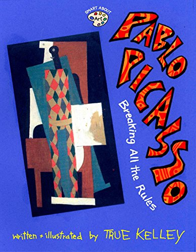 9780448428628: Pablo Picasso: Breaking All the Rules (Smart About Art)
