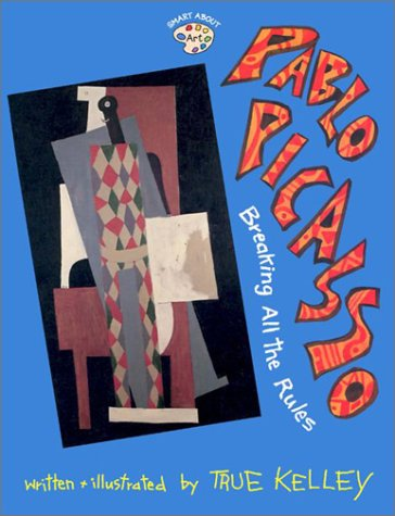 9780448428796: Pablo Picasso: Breaking All the Rules (GB) (Smart About Art)