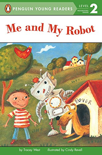9780448428956: Me and My Robot (Penguin Young Readers, Level 2)