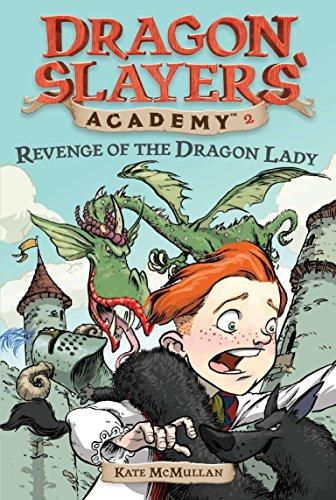 9780448431093: Revenge of the Dragon Lady (Dragon Slayers' Academy 2)