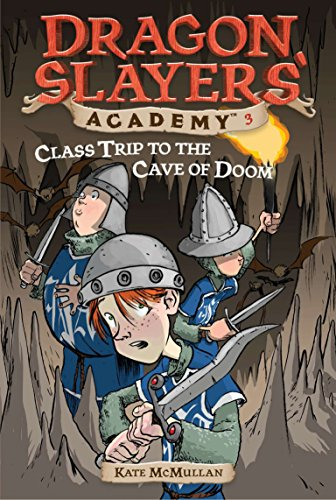 9780448431109: Class Trip to the Cave of Doom #3 (Dragon Slayers' Academy)