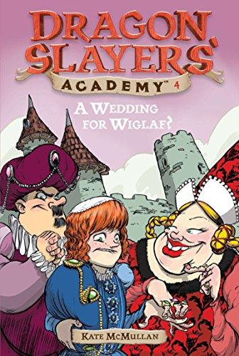 9780448431116: A Wedding for Wiglaf? #4 (Dragon Slayers' Academy)