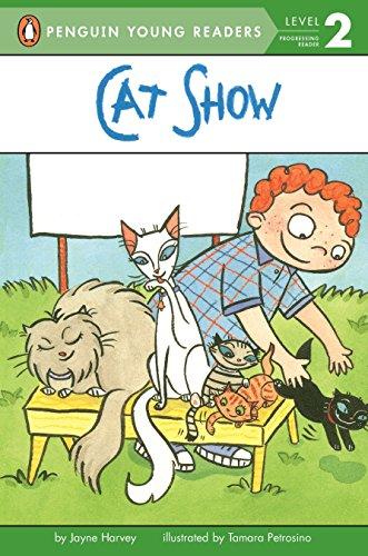 Cat Show (Penguin Young Readers, Level 2): Jayne Harvey