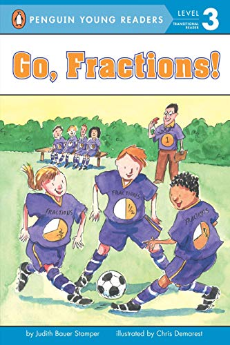 9780448431130: Go, Fractions! Ages 7-9 (All Aboard Math Reader, Station Stop 3)