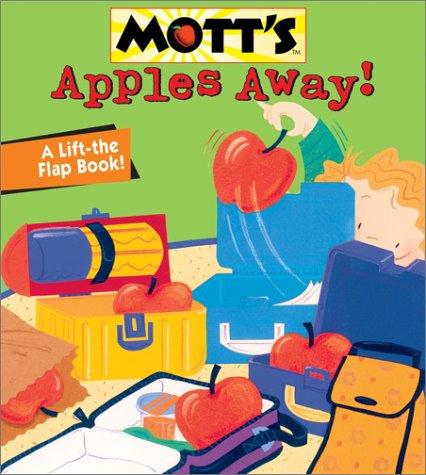9780448431260: Apples Away! (Mott's Books)