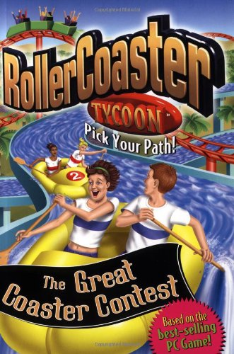 9780448431291: The Great Coaster Contest (Rollercoaster Tycoon Pick Your Path!)