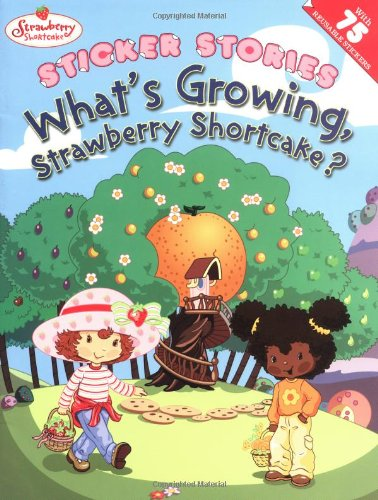What's Growing, Strawberry Shortcake? (0448431378) by Josie Yee