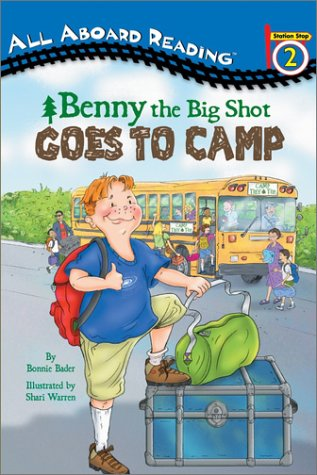 Benny the Big Shot Goes to Camp (GB) (All Aboard Reading): Bonnie Bader