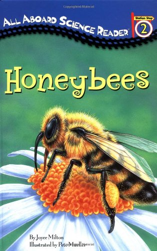 9780448431420: Honeybees (ALL ABOARD SCIENCE READER. STATION STOP 2)