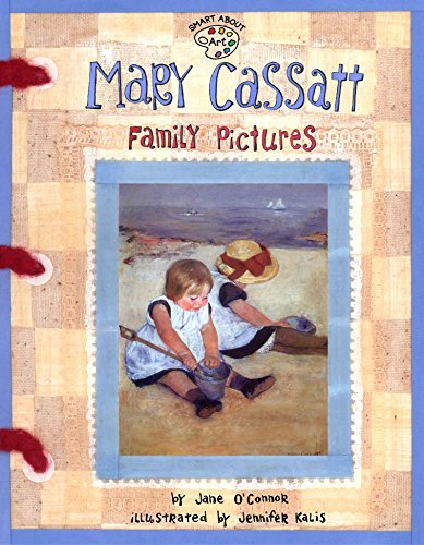 9780448431529: Mary Cassatt: Family Pictures (Smart About Art)