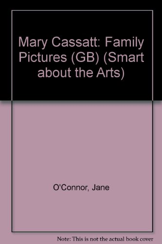 9780448431536: Mary Cassatt: Family Pictures (Smart About Art)