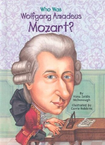 9780448431543: Who Was Wolfgang Amadeus Mozart?