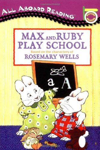 9780448431826: Max and Ruby Play School: Picture Reader
