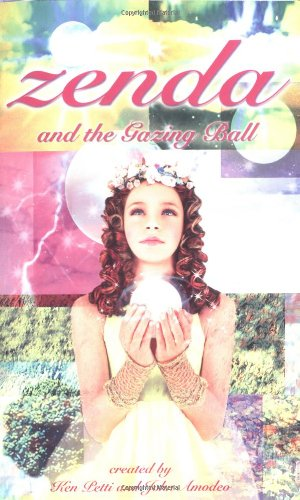 Zenda 1: Zenda and the Gazing Ball: John Amodeo, Ken