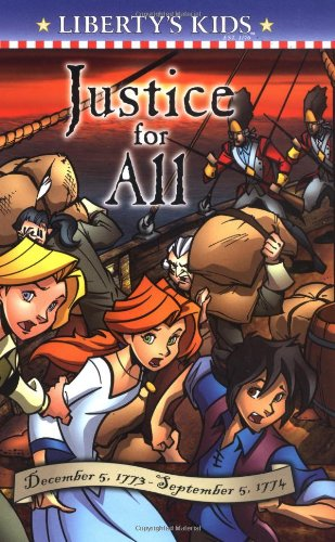 9780448432489: Justice for All: December 5, 1773-September 5, 1774 (Liberty's Kids)