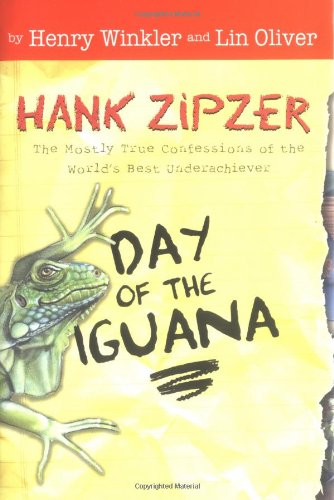 9780448432885: Day of the Iguana (Hank Zipzer; The World's Greatest Underachiever (Grosset Hardcover))