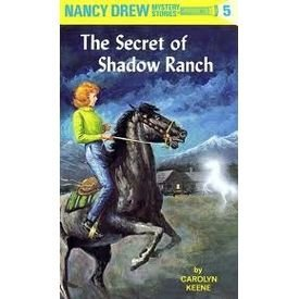 The Secret of Shadow Ranch (Nancy Drew, Book 5): Keene, Carolyn
