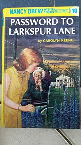 9780448432984: The Password to Larkspur Lane (Nancy Drew, Book 10)