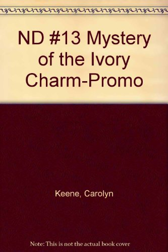 9780448433011: The Mystery of the Ivory Charm (Nancy Drew, Book 13)