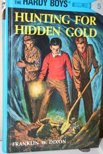 9780448433073: Hunting for Hidden Gold (Hardy Boys, Book 5)