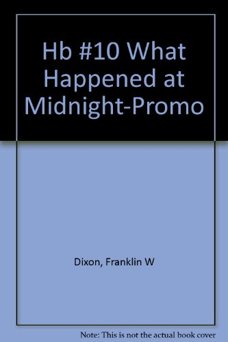 9780448433127: What Happened at Midnight? (Hardy Boys, Book 10)